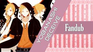 【Rooxan】Yobanashi Deceive【Fandub Español】