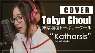 Katharsis - Tokyo Ghoul:re 2 OP『TK From Ling Tosite Sigure』(cover By MindaRyn Ft. Drumstick)