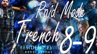 Resident Evil Revelations Raid Mode Trench Stage 8-9 (Co-Op)