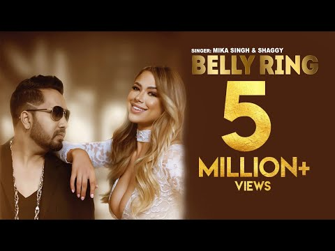 Mika Singh & Grammy Winner Shaggy - Belly Ring | New Punjabi Song