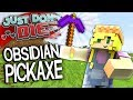 OBSIDIAN PICKAXE | Just Don't Die Ep.7 (Minecraft w/ Lauryn)