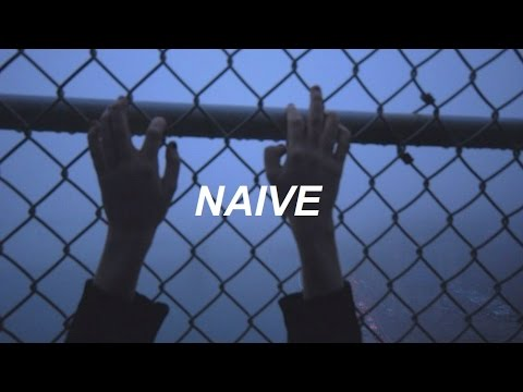 naive // the kooks - lyrics