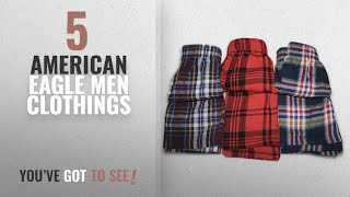 Top 10 American Eagle Men Clothings [ Winter 2018 ]: American Eagle Men