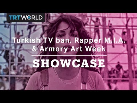 Turkish TV ban, Rapper M.I.A. and Armory Art Week | Full Episode | Showcase