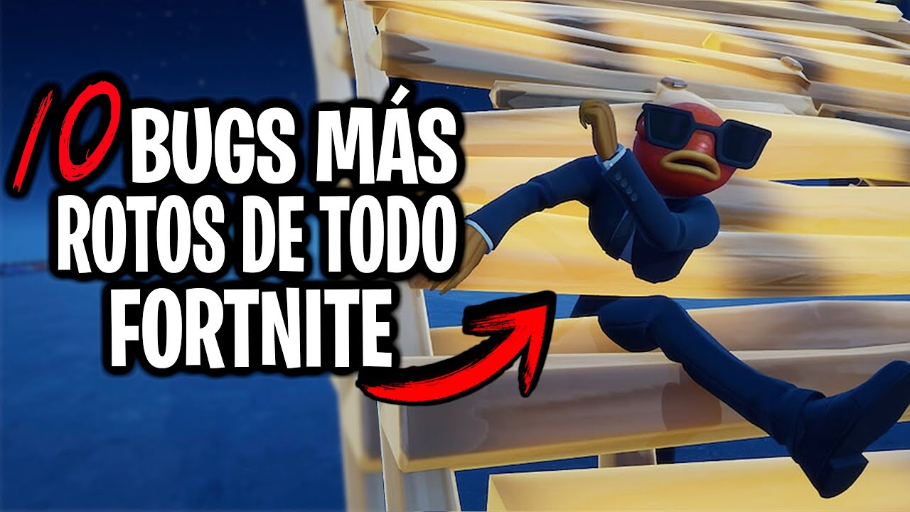LOS 10 BUGS MÁS ROTOS QUE HAN EXISTIDO EN TODO FORTNITE | Fortnite: Battle Royale(TOP BUGS FORTNITE)