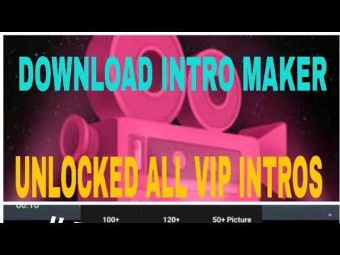 #HOW TO HACK INTRO MAKER#