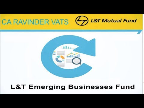 L&T Emerging Business Fund by CA Ravinder Vats