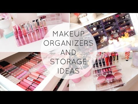 Makeup Organization and Storage Ideas!