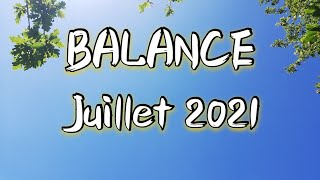 ♎ BALANCE ♎ JUILLET 2021 ✨Vous concrétisez malgré tout !!!✨