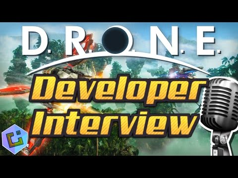 D.R.O.N.E - Developer Interview