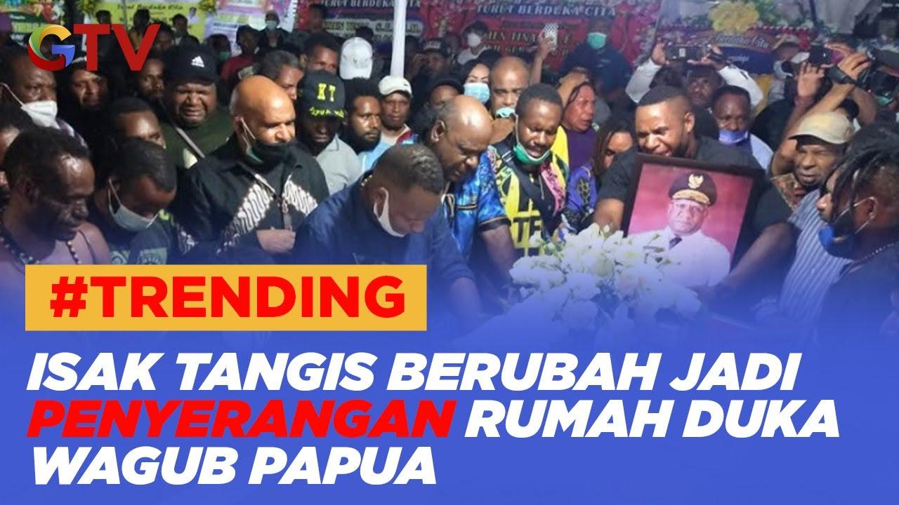 Isak Tangis Berubah jadi Penyerangan Rumah Duka Wagub Papua - BIP 23/05