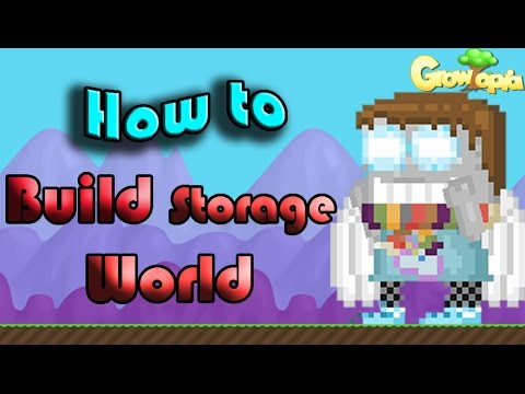 Growtopia | How To Make a good storage World!
