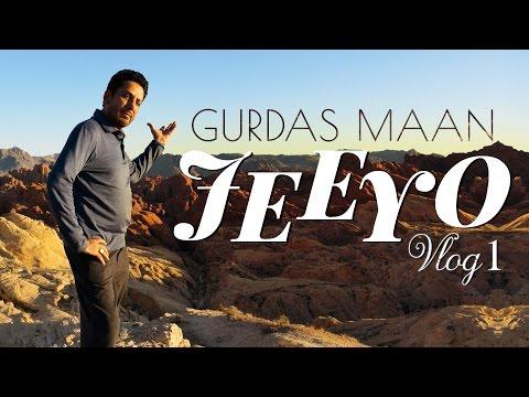 Gurdas Maan | Jeeyo | Vlog 1| OUR BEAUTIFUL WORLD - YouTube