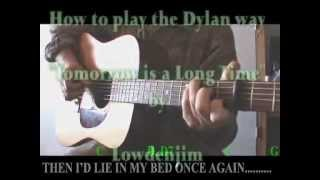 "How to Play ""TOMORROW IS A LONG TIME"" (Bob Dylan) Part 4"