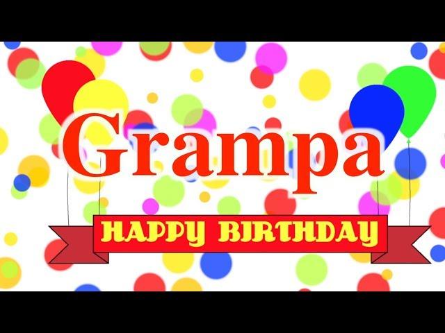 Happy Birthday Grampa Song