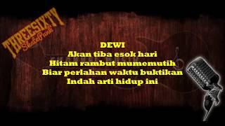 Video LIRIK LAGU THREESIXTY - Dewi download MP3, 3GP, MP4, WEBM, AVI, FLV Januari 2018