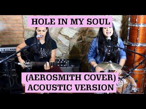 Hole In My Soul | Mari e Maya Acoustic Rock (Aerosmith cover)