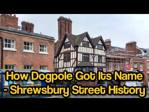 How Dogpole Got Its Name - Shrewsbury Street History