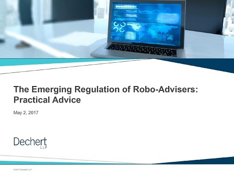 The Emerging Regulation of Robo-Advisers: Practical Advice