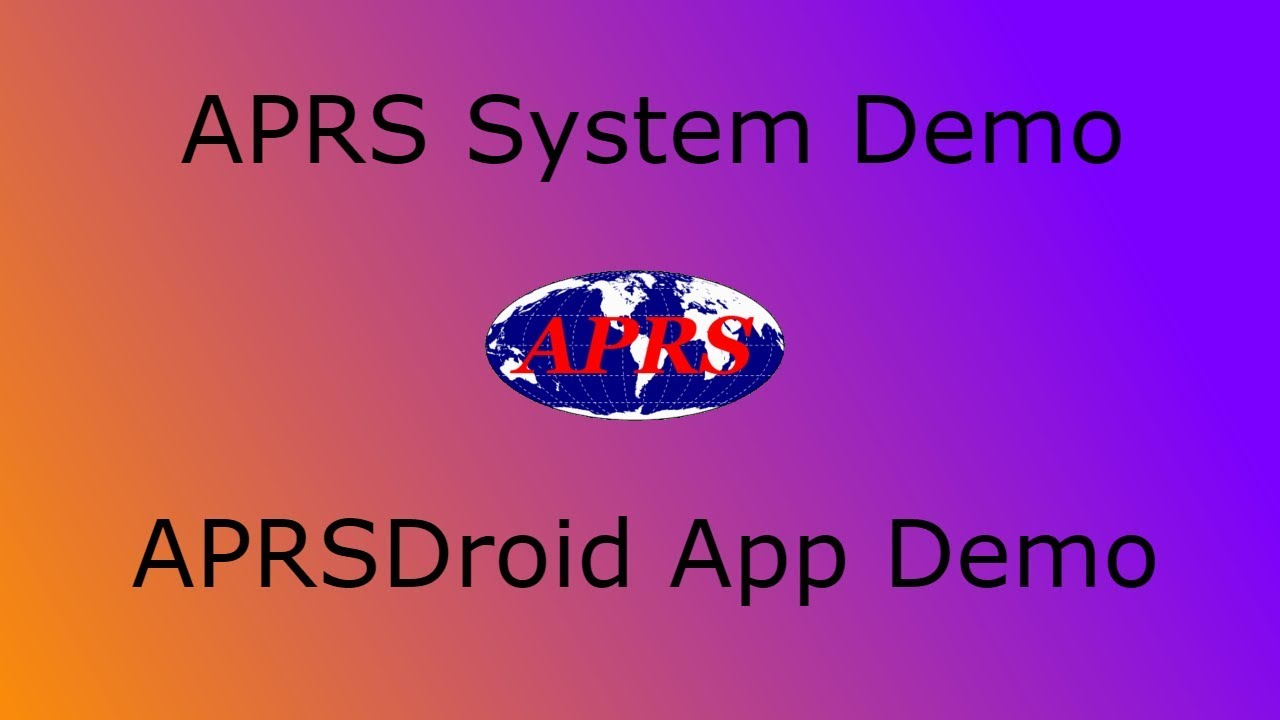 Download Automatic Packet Reporting System (APRS) & APRSDroid App - Demo & Tutorial