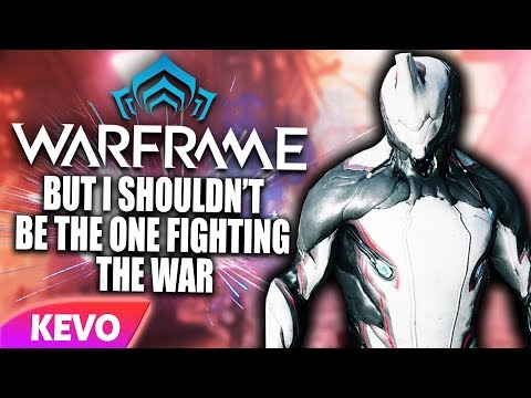 Warframe but I shouldn't be the one fighting the war thumbnail