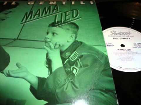 Mama Lied - Phil Gentili
