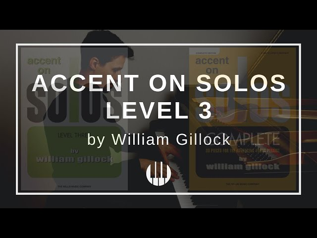 Accent on Solos Level 3 by William Gillock