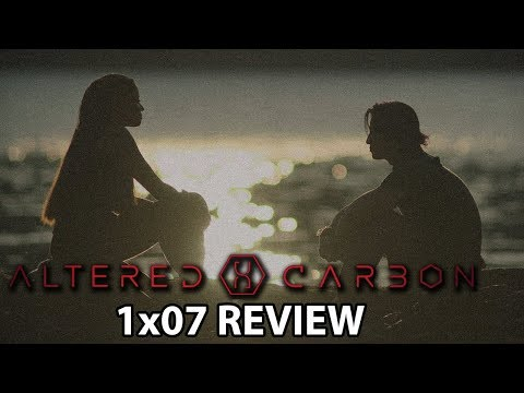 Altered Carbon Season 1 Episode 7 'Nora Inu' Review/Discussion