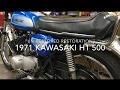 71 Kawasaki H1 500 Restored Un-restored