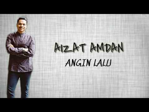 Free Download Aizat Amdan - Angin Lalu | Lirik Lagu | Mp3 dan Mp4