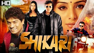 Shikari | Full Action Movie | Govinda, Karishma Kapoor,Tabu | Bollywood Hindi  Movies