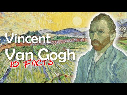 10 Amazing Facts about Van Gogh