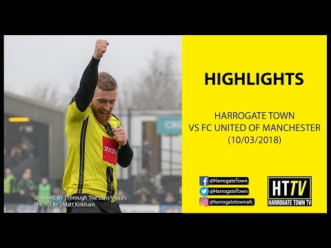 HIGHLIGHTS   Harrogate Town 6-0 FC United of Manchester (10/03/2018)