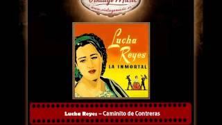 Lucha Reyes – Caminito de Contreras