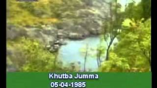Khutba Jumma:05-04-1985:Delivered by Hadhrat Mirza Tahir Ahmad (R.H) Part 2/5