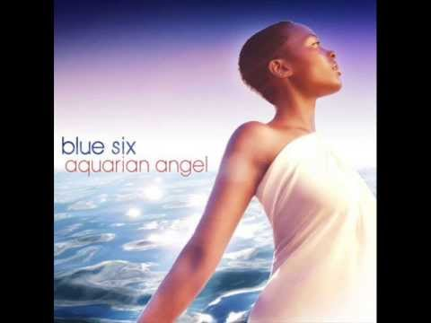 Blue Six - Real As Anything