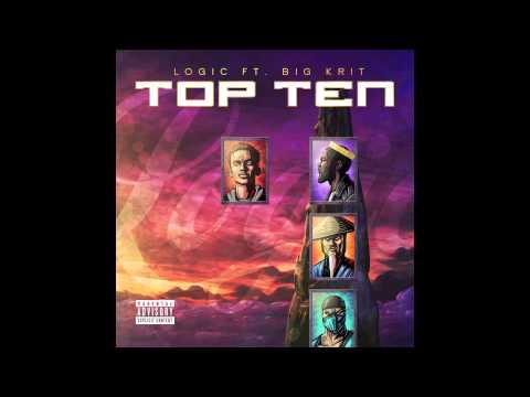 Logic Ft. Big K.R.I.T. - Top Ten (Official Audio)