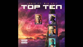 Logic Ft. Big K.R.I.T. - Top Ten (Official Audio)