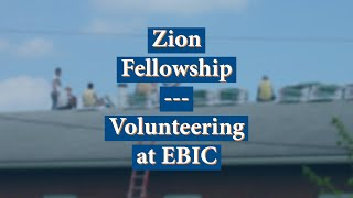 Zion Fellowship - Volunteering at EBI&C