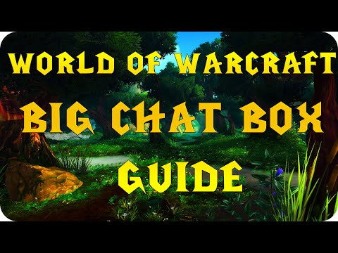 World Of Warcraft Chat Box Guide - Filtering - Shortcuts & Commands