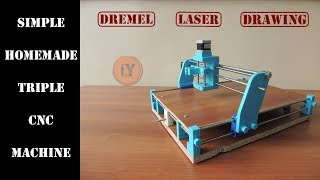 SIMPLE HOMEMADE TRIPLE CNC MACHINE : DREMEL - LASER - DRAWING PART 1