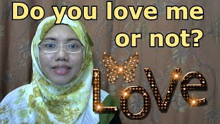 [LEARN MALAY] 216-Do You Love Me Or Not?