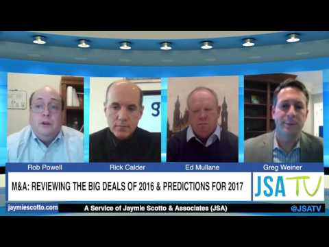M&A: Reviewing the Big Deals of 2016 & Predictions for 2017 - A JSA Virtual CEO Roundtable
