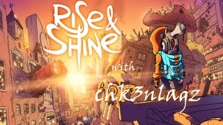 First impression of Rise & Shine! (Demo 2017)