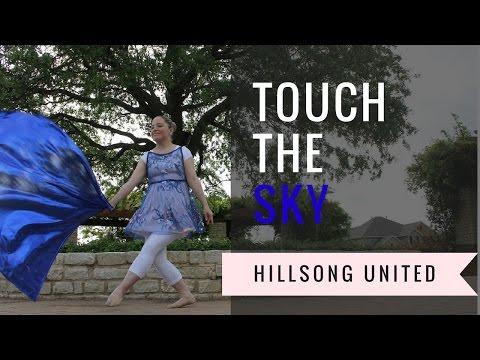 WORSHIP FLAG DANCE - Touch the Sky by Hillsong UNITED
