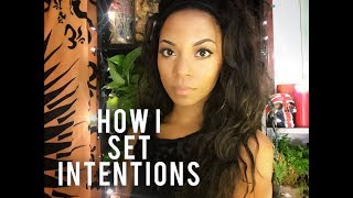 HOW TO SET INTENTIONS- Quick, Easy, & Powerful! REQUESTED