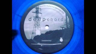 Deepchord - Grandbend ( Remastered Mix )