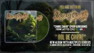 Chibre Chaud - Cyberchibre (Poop Goregrind)