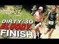 DIRTY 30 50K - BLOODY FINISH
