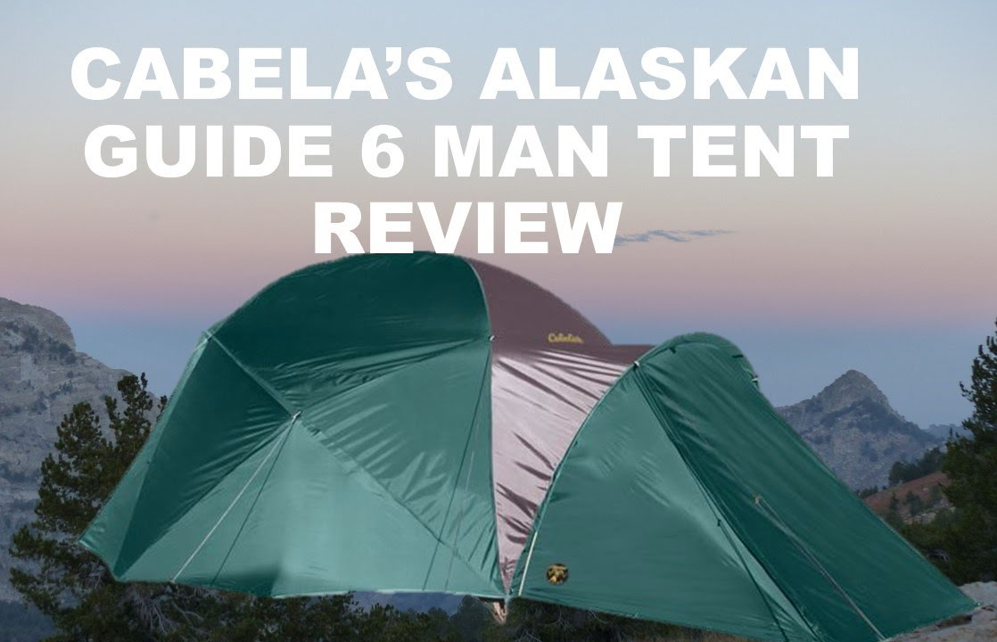 CABELAu0027S ALASKAN GUIDE 6 MAN TENT REVIEW & CABELAu0027S ALASKAN GUIDE 6 MAN TENT REVIEW - YouTube